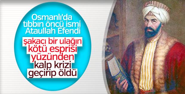 Osmanlı hekimi Atâullah Efendi'nin akılalmaz ölümü